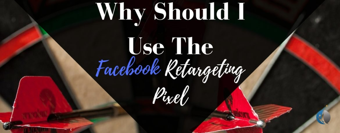 why should i use the fb retargeting pixel1