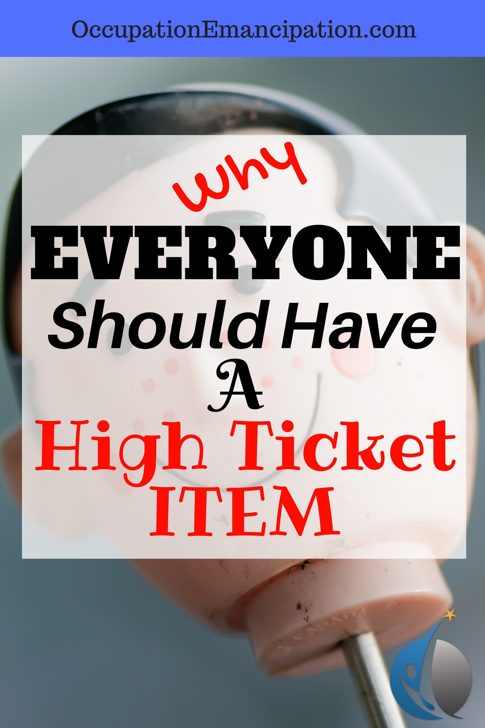 why everyone should have a high ticket item