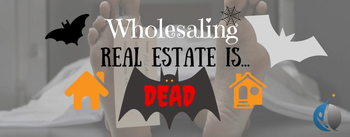 Wholesale Real Estate Is DEAD    - Operation Emancipation