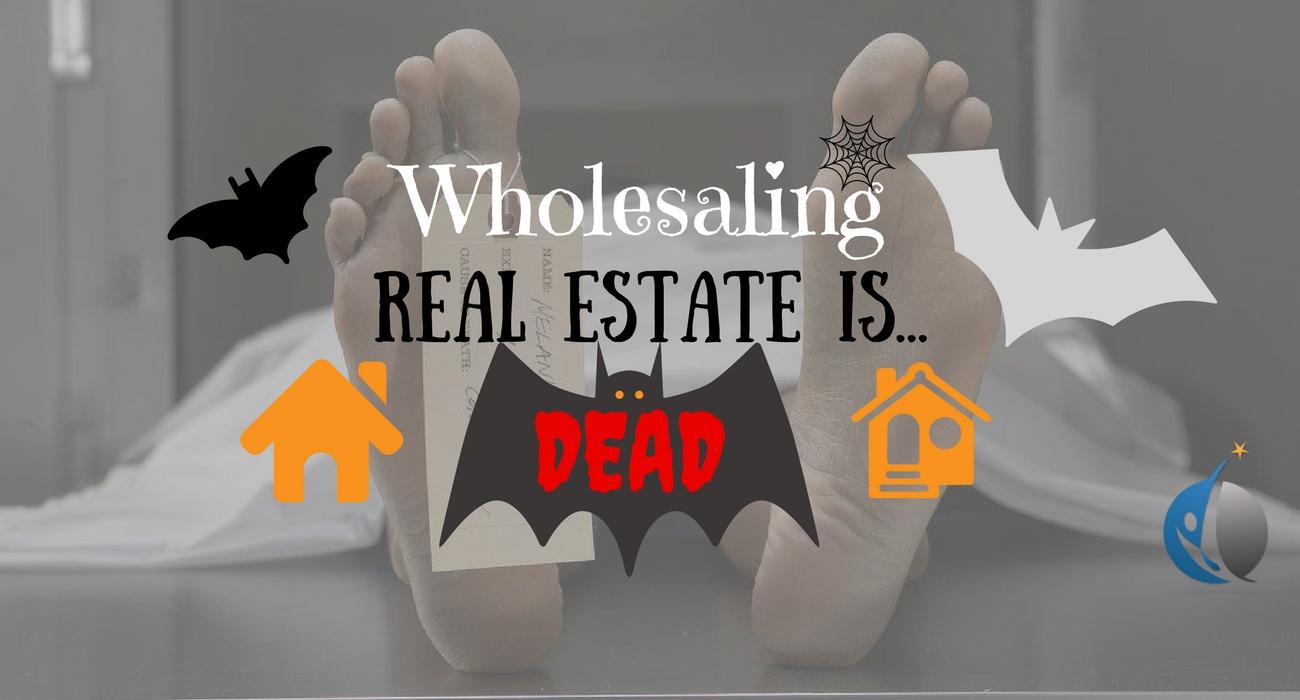 wholesale real estate dead_